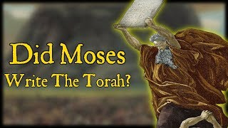 Video: Did Moses write Torah, or is JEDP Theory true?