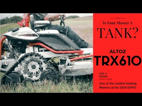 ALTOZ TRX Trax Mower ► Up Close and Personal TRX610