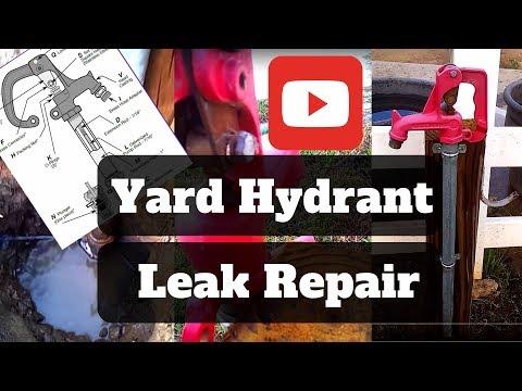 Frost Free Yard Hydrant Leak Repair