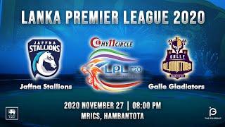 Match 2 - Jaffna Stallions vs Galle Gladiators   LPL 2020