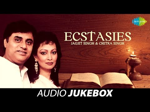 Ecstasies | Best of Ghazals Audio Jukebox | Jagjit Singh Chitra...