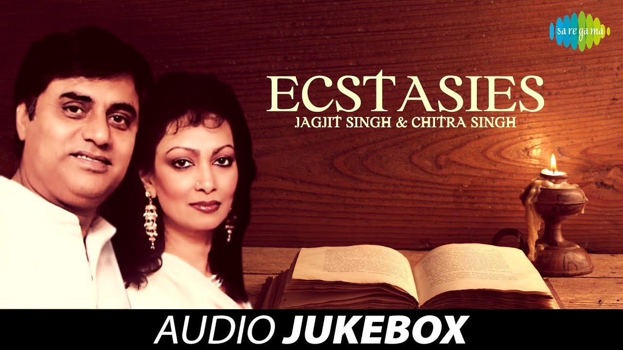 Ecstasies | Best of Ghazals Audio Jukebox | Jagjit Singh ...