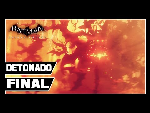 Batman Arkham Knight - Detonado #29 - FINAL!!!!!  [Dublado pt-br]