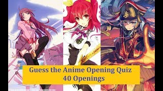 Guess the Anime Opening Quiz | 40 Openings |