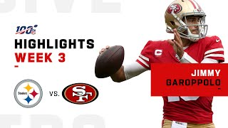 Jimmy Garoppolo Week 3 Highlights vs. Steelers | NFL 2019