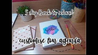 DIY POUR PERSONNALISER TON AGENDA // BACK TO SCHOOL 2017
