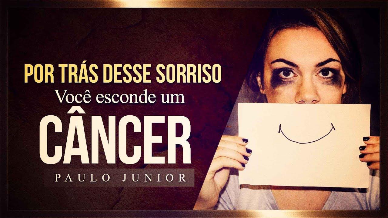 Por traz desse Sorriso você Esconde um Câncer - Paulo Junior