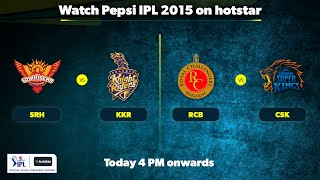 Watch Pepsi IPL 2015 on hotstar - Free Streaming, Video Highlights