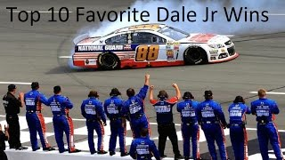 My Top 10 Favorite Dale Jr Wins