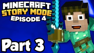 Minecraft: Story Mode [Episode 4] Part 3 - THE BIG REVEAL!!! (Full Gameplay)