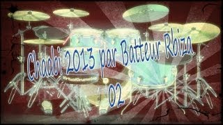 chaabi 2013 par Batteur Rbiza_02 (virtual drumming)