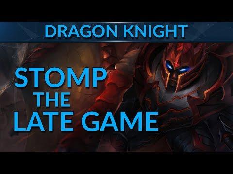 Dragon Knight: CRUSH the Late Game | Dota 2 Guide