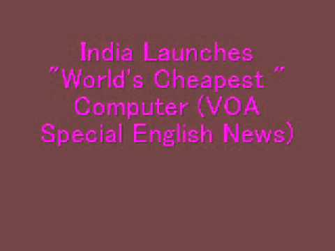 India Launches  World's Cheapest  Computer  Voa Special English News