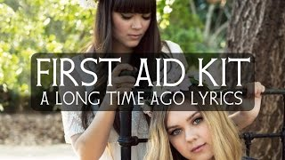 Watch First Aid Kit A Long Time Ago video