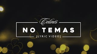 Celinés - No Temas [Lyric Video]