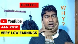 Why Youtube Earnings of January 2018 is So Low ?  getting 0.00 CPC