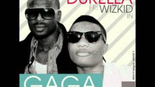 Durella ft Wizkid Go Gaga