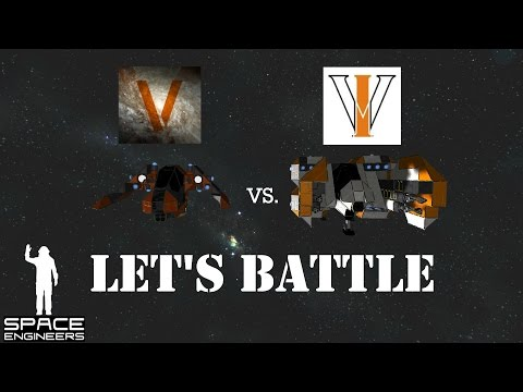 Space Engineers – Let's Battle (Episode 1): VCS Sunspider vs Tombstone and VDI Interceptor