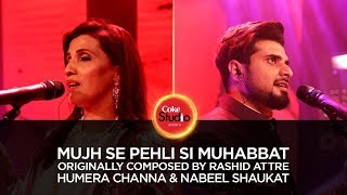 download lagu Humera Channa & Nabeel Shaukat, Mujh Se Pehli Si gratis