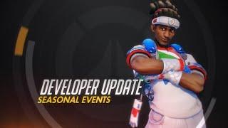 Developer Update   Seasonal Events   Overwatch