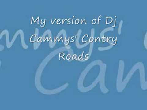 Dj Cammy - Country Roads video