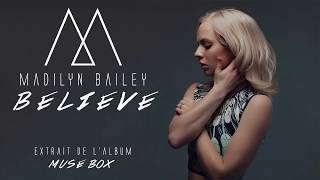 Madilyn Bailey - Believe [Official Audio]