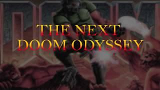 THE NEXT DOOM ODYSSEY (Trailer 1)