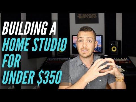 How To Build A Home Studio For Under $350 - TheRecordingRevolution.com