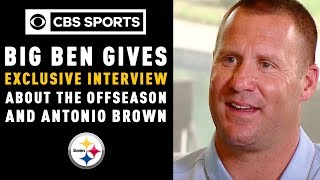 Big Ben gives an exclusive interview about the offseason and Antonio Brown| CBS Sports