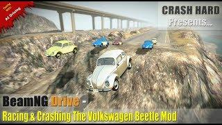 BeamNG Drive - Racing & Crashing The Volkswagen Beetle Mod