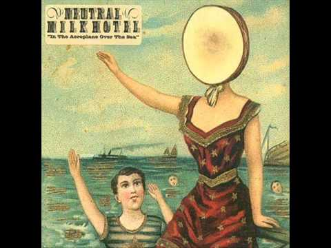 Neutral Milk Hotel - Holand 1945