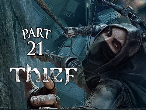 Thief Gameplay Walkthrough Part 21 – Faceless Creatures ( PS4 XBOX ONE Gameplay)