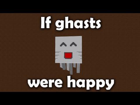 If Ghasts Were Happy (ItsJerryAndHarry)