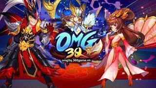 OMG 3Q Game Tam Quốc - Trải Nghiệm Vip 10 Alpha Test Ngày Thứ 5