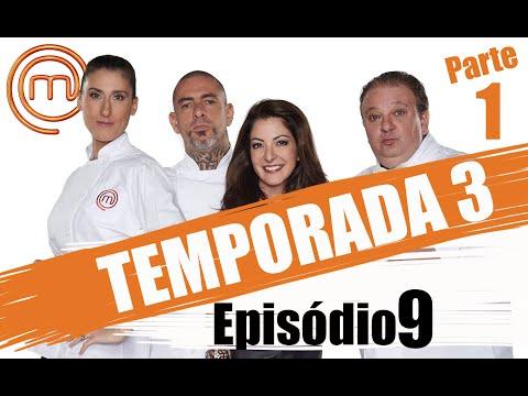 MASTERCHEF BRASIL - CANAL OFICIAL  | TERCEIRA TEMPORADA - EP. 9 (10/05/2016) | PARTE 1