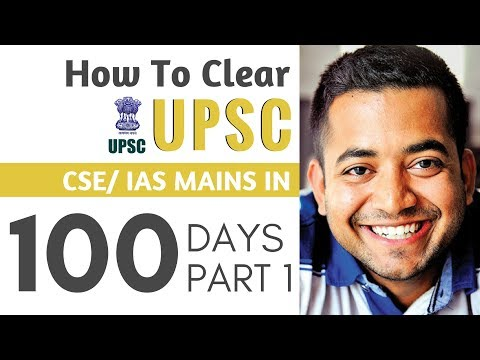How To Clear UPSC CSE Mains in 100 days Part 1 by Roman Saini | IAS Preparation