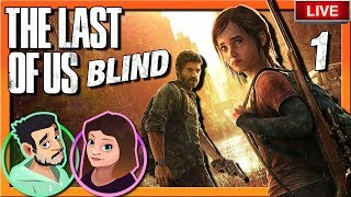 WE'VE NEVER PLAYED THIS BEFORE !! | The Last Of Us BLIND Playthrough | Defending The Game