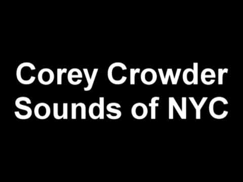 Corey Crowder - The Sounds Of Nyc