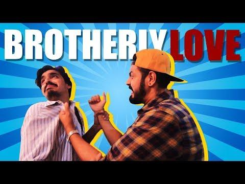 Brotherly Love | Bekaar Films | Comedy Skit