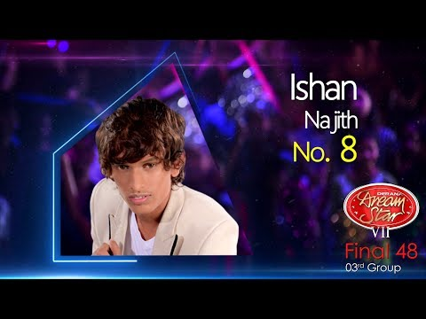 Dream Star Season 7 | Final 48 ( 03rd Group ) Ishan Najith ( 17-06-2017 )