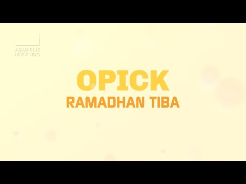 Opick - Ramadhan Tiba | Official Audio