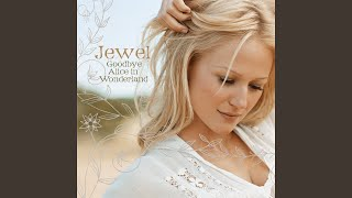 Jewel Kilcher - Only One Too