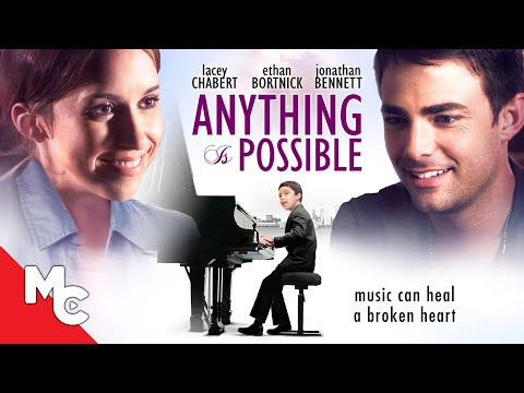 Anything is Possible | 2013 Family Drama | Lacey Chabert | Ethan Bortnick