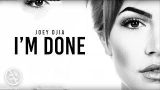 Joey Djia I 39 M Done Audio