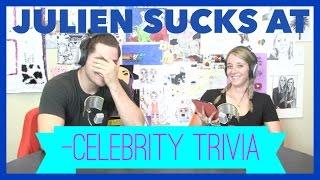 Podcast #35 - Julien Sucks At Celebrity Trivia
