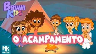 Bruna Kids - 🏕 O Acampamento | Episódio 2 | Bruna Karla