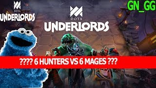 DOTA UNDERLORDS - 6 MAGES VS 6 HUNTERS WHO WILL WIN?