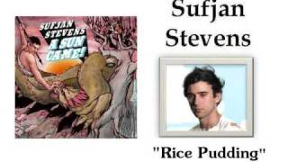 Sufjan Stevens - Rice Pudding