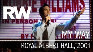 Robbie Williams My Way Live At The Albert 2001