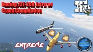 GTA V Boeing 727-200 Extreme Crash Compilation